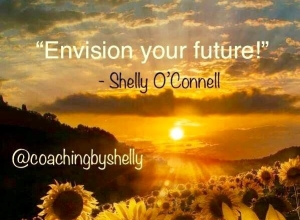 Envision Your Future Shelly Oconnell